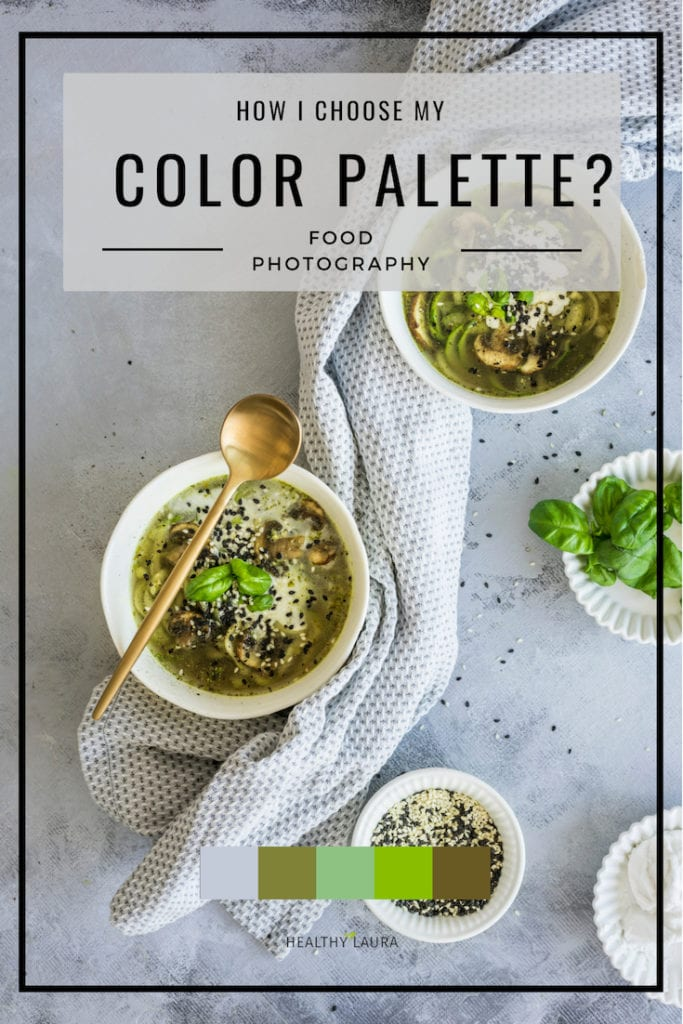 Food Photography Color Code & Color Palette for Food Styling by Healthy Laura. #foodphotographycolor #foodblogtips #foodstylingcolors #foodstylingtips
