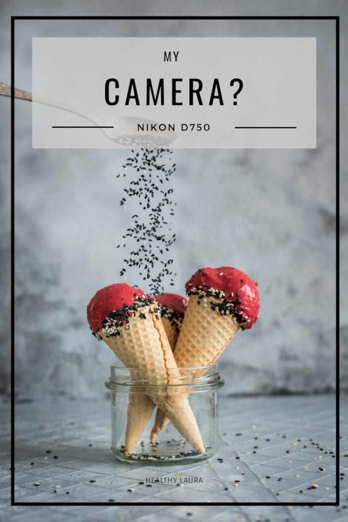 Food Blog Camera by Healthy Laura Food Photography & Styling. My favorite camera full-frame Nikon D750 for food blogging on a budget to create professional food photography for clients. #foodphotography #foodblogger #foodblog #foodblogging #foodblogtips