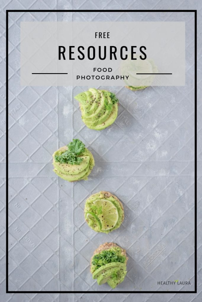 Food Photography Resources by HealthyLaura & Food Styling Cheat Sheets