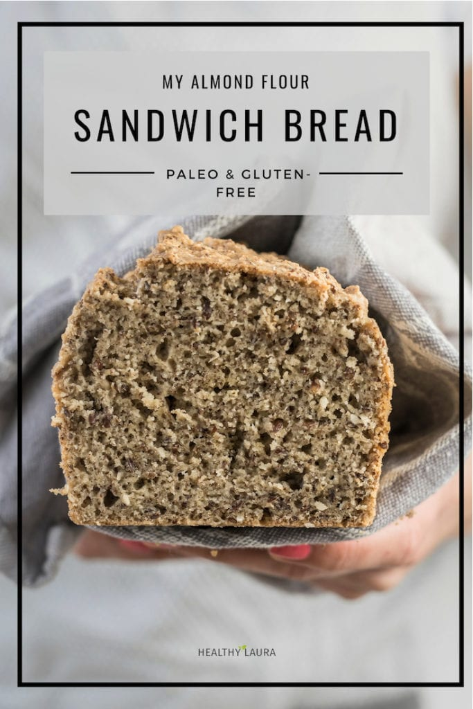 Paleo Almond Flour Bread by Healthy Laura Food Photography & Styling. HealthyLaura @healthylauracom paleo, paleo bread recipes, sandwich bread recipes, almond flour bread recipes, paleo brunch, yummy paleo, paleo healthy recipes, almond flour bread, almond meal, breackfast bread, paleo bread and paleo sandwich recipe. #paleorecipes #dairyfreerecipes